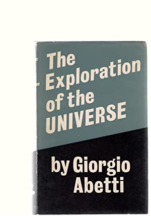 The Exploration of the Universe: Abetti, Giorgio