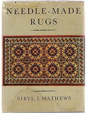 Needle-Made Rugs: Mathews, Sibyl I.