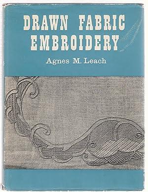 Drawn Fabric Embroidery: Leach, Agnes M.