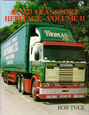 A Road Transport Heritage - Volume 2: Tuck, Bob