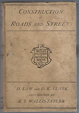 Construction of Roads and Streets: Law, H. & Clark, D.K.