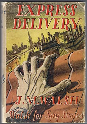 Express Delivery: Walsh, J.M.
