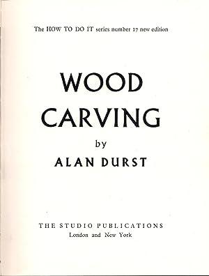 Wood Carving: Durst, Alan