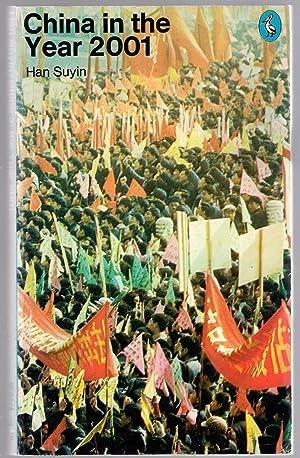 China in the Year 2001: Suyin, Han