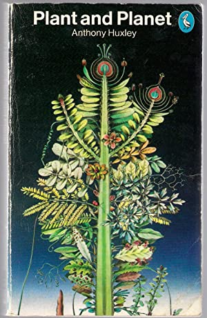 Plant and Planet: Huxley, Anthony