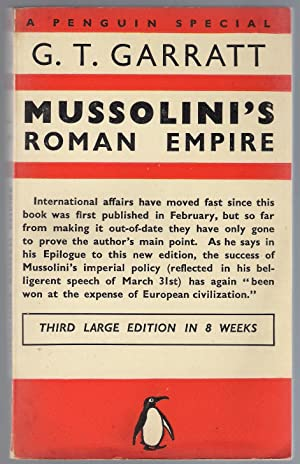 Mussolini's Roman Empire: Garratt, G.T.