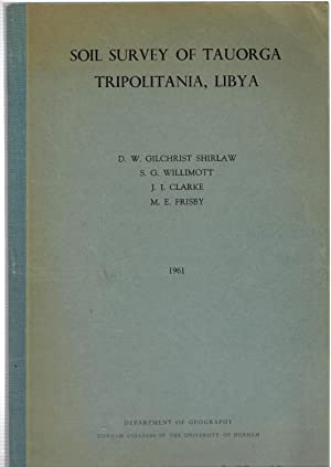 Soil Survey of Tauorga Tripolitania, Libya: Willimot, S.G.