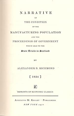 Narrative of the Condition of the Manufacturing Population: And the Proceedings of Government Which...