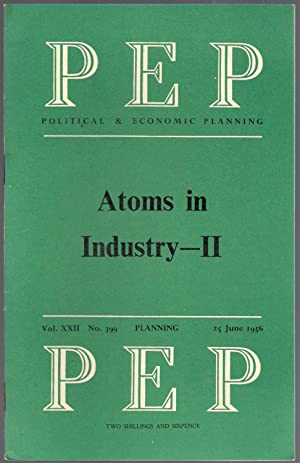 Atoms in Industry 1 & 2 : PEP Vol XXII No. 398 & 399