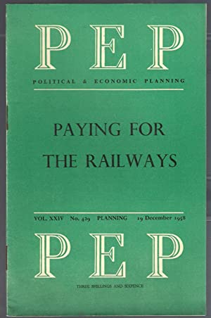 Paying for the Railways : PEP Vol XXIV No.429