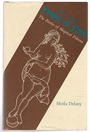 Chaucer's House of Fame : The Poetics of Skeptical Fideism: Delany, Sheila