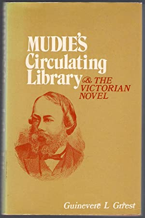 Mudie's Circulating Library and the Victorian Novel: Griest, Guinevere L.