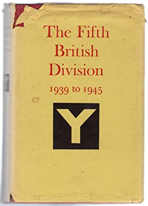 The Fifth British Division 1939 to 1945: Aris, George