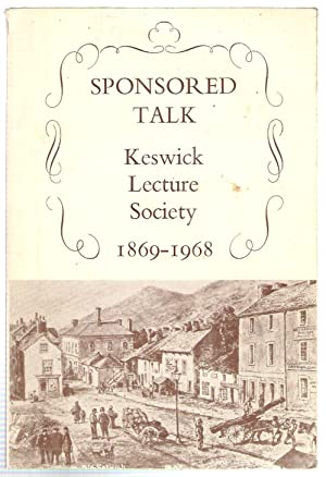 Sponsored Talk, Keswick Lecture Society 1869-1968: Bott, George