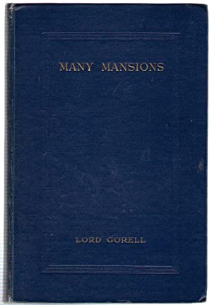 Many Mansions: Lord Gorell
