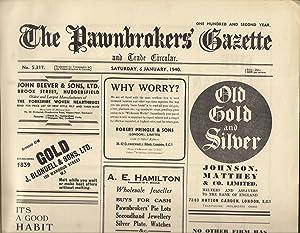 The Pawnbrokers' Gazette and Trade Circular Vol CII January-December 1940