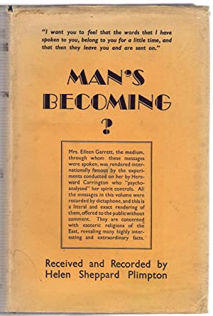 Man's Becoming?: Sheppard Plimpton, Helen