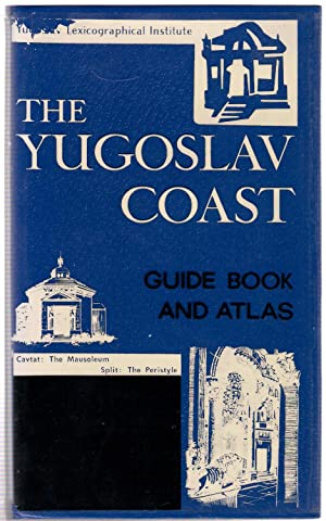 The Yugoslav Coast Guide Book and Atlas