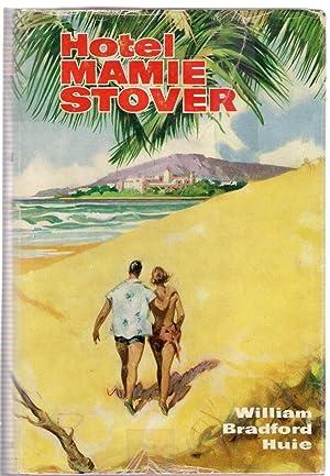 Hotel Mamie Stover: Bradford Huie, William