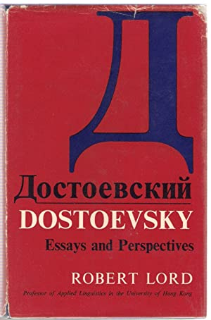 Dostoevsky : Essays and Perspectives: Lord, Robert