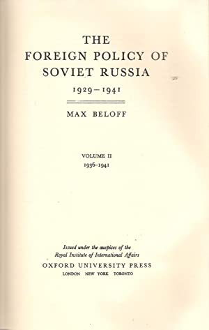 The Foreign Policy of Soviet Russia Vol. 2 1929-1941: Beloff, Max