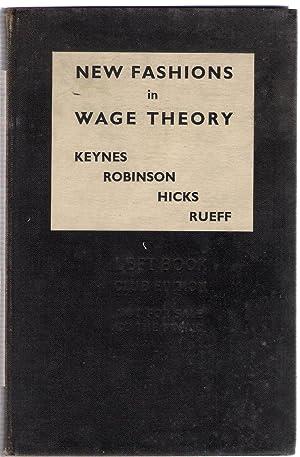 New Fashions in Wage Theory: Keynes, Robinson, Hicks, Rueff