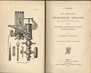 A Treatise on the Richards Steam-Engine Indicator (Manufactured by Elliot Bros., London: Porter, ...