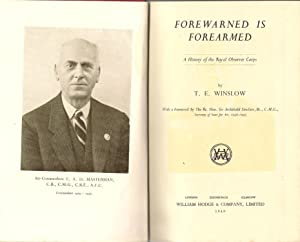 Forewarned is Forearmed : A History of the Royal Observer Corps: Winslow, T.E.