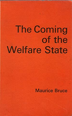 The Coming of the Welfare State: Bruce, Maurice