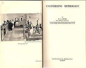 Engineering Metrology: Hume, K. J.