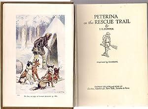 Peterina on the Rescue Trail: Cowper, E.E.