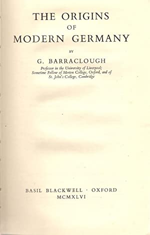 The Origins of Modern Germany: Barraclough, G.