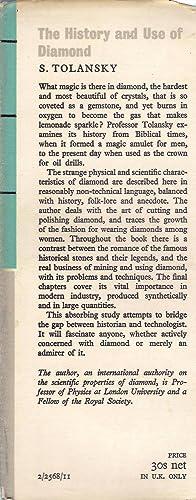 The History and Use of Diamond: Tolansky, S.