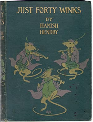 Just Forty Winks: Hendry, Hamish