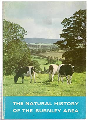 The Natural History of the Burnley Area