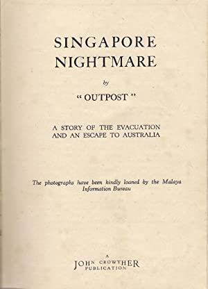 """Singapore Nightmare : A Story of the: Outpost"""""""