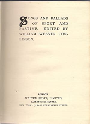 Songs and Ballads of Sport and Pastime: Weaver Tomlinson, William