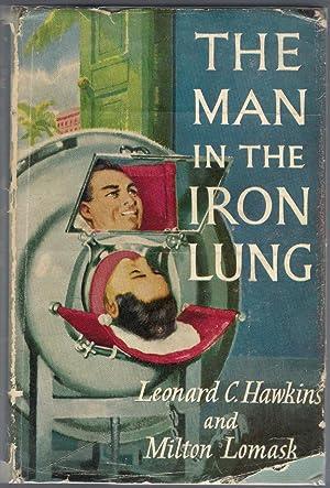 The Man in the Iron Lung: Hawkins, Leonard C.