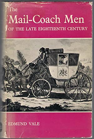 The Mail-Coach Men of the Late Eighteenth Century: Vale, Edmund