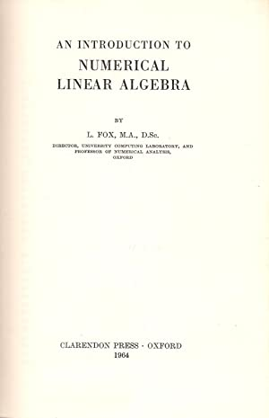 An Introduction to Numerical Linear Algebra: Fox, L.