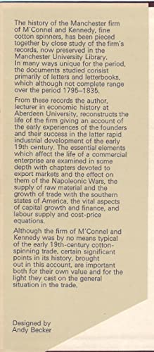 A Cotton Enterprise, 1795-1840 : A History of M'Connel and Kennedy Fine Cotton Spinners: Lee, ...