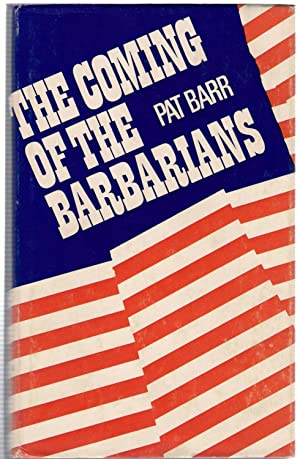 The Coming of the Barbarians : A Story of Western Settlement in Japan 1853-1870: Barr, Pat