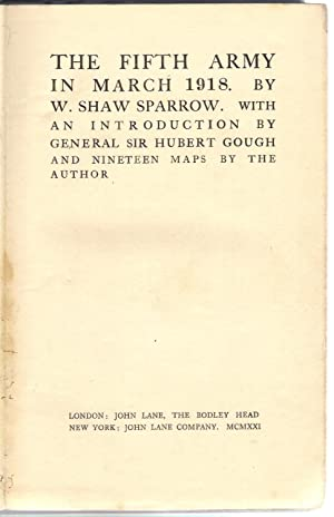The Fifth Army in March 1918: Shaw Sparrow, W.