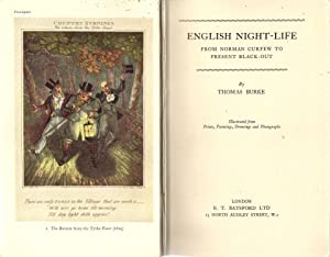 English Night-Life : From Norman Curfew to Present Black-Out: Burke, Thomas