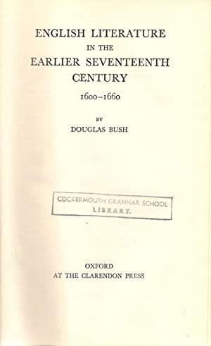 English Literature in the Seventeenth Century 1600-1660: Bush, Douglas