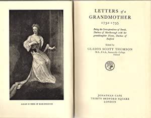 Letters of a Grandmother 1732-1735: Scott Thomson, Gladys