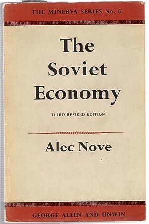 The Soviet Economy : The Minerva Series No. 6: Nove, Alec