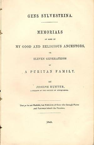 Gens Sylvestrina : Memorials of Some of my Good and Religious Ancestors of A Puritan Family: Hunter...