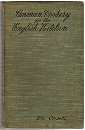German Cooking for the English Kitchen: Oswald, Ella