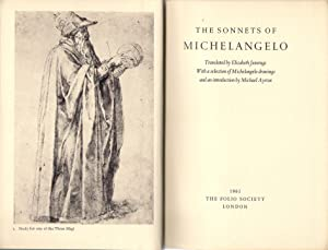 the sonnets of michelangelo translated by elizabeth jennings with a selection of michelangelo drawings and an introduction by michael ayrton
